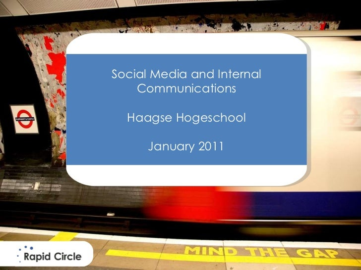 Social Media and Internal Communications Haagse Hogeschool January 2011