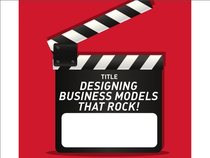 TITLE      TITLE  TANGO WITH   DESIGNINGBUSINESS MODELS  DESIGNERS  THAT ROCK!