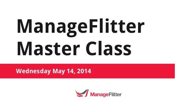 ManageFlitter Master Class Wednesday May 14, 2014