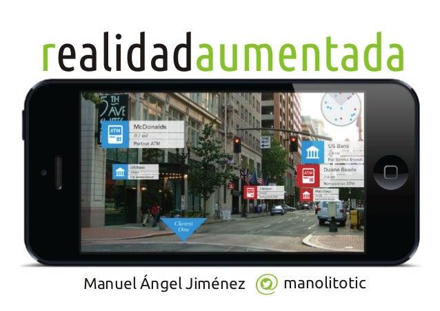manolitoticManuel Ángel Jiménez r aumentadaealidad
