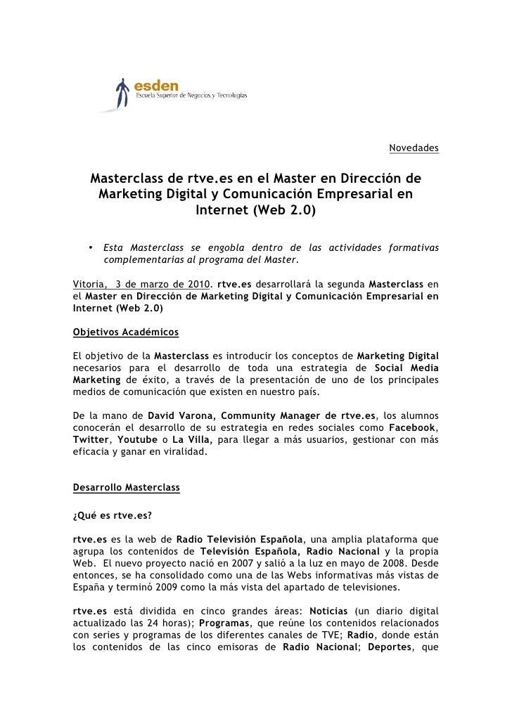 Novedades      Masterclass de rtve.es en el Master en Dirección de     Marketing Digital y Comunicación Empresarial en    ...