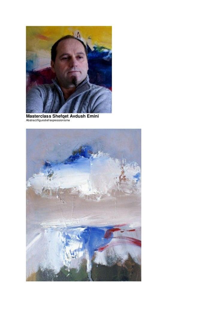 Masterclass Shefqet Avdush EminiAbstract/figuratief/expressionisme