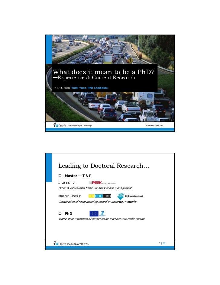 What does it mean to be a PhD?—Experience & Current Research12-11-2010 Yufei Yuan, PhD Candidate         Delft University ...