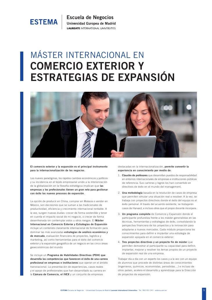 MÁSTER INTERNACIONAL ENCOMERCIO EXTERIOR YESTRATEGIAS DE EXPANSIÓNEl comercio exterior y la expansión es el principal inst...