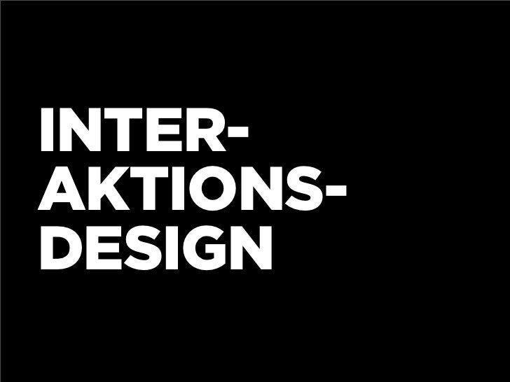 INTER- AKTIONS- DESIGN