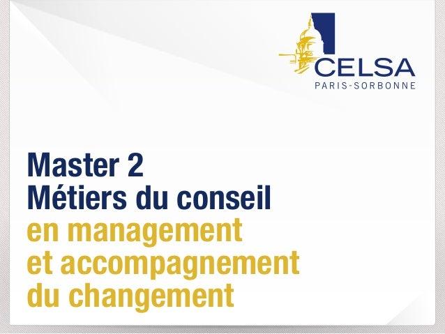 Master 2  Métiers du conseil  en management  et accompagnement  du changement