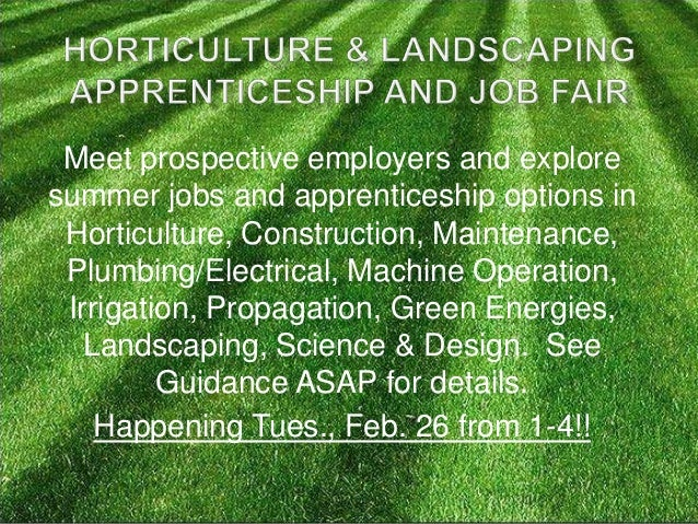 Meet prospective employers and exploresummer jobs and apprenticeship options in Horticulture, Construction, Maintenance, P...