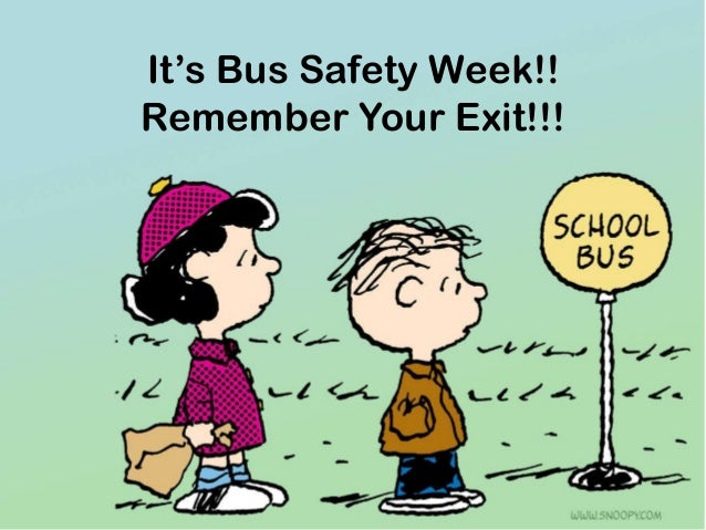 It's Bus Safety Week!! Remember Your Exit!!!