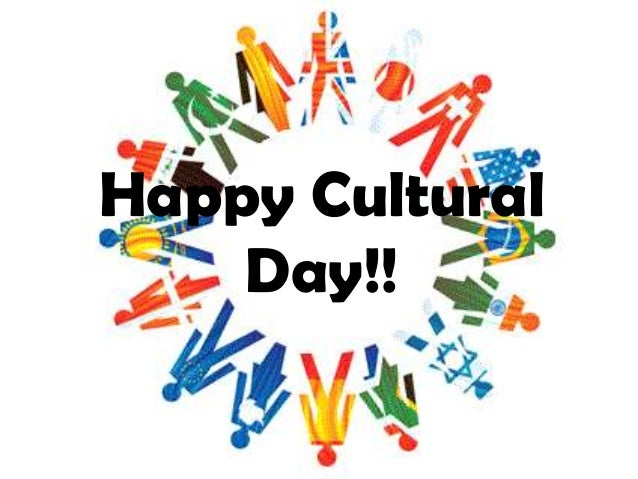 Happy Cultural Day!!