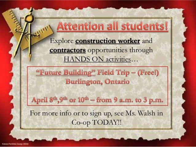 Explore construction worker and contractors opportunities through HANDS ON activities…  For more info or to sign up, see M...