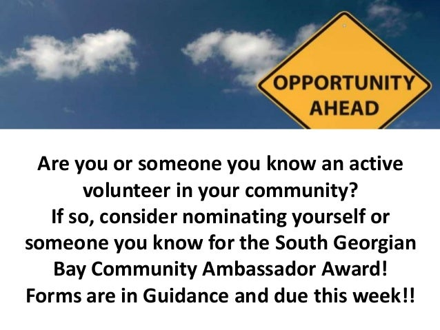 Are you or someone you know an active volunteer in your community? If so, consider nominating yourself or someone you know...