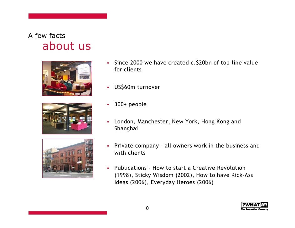 A few facts     about us                • Since 2000 we have created c.$20bn of top-line value                  for client...