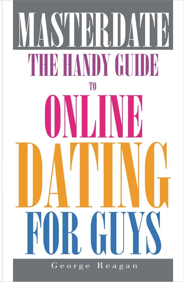 Online dating guide for guys