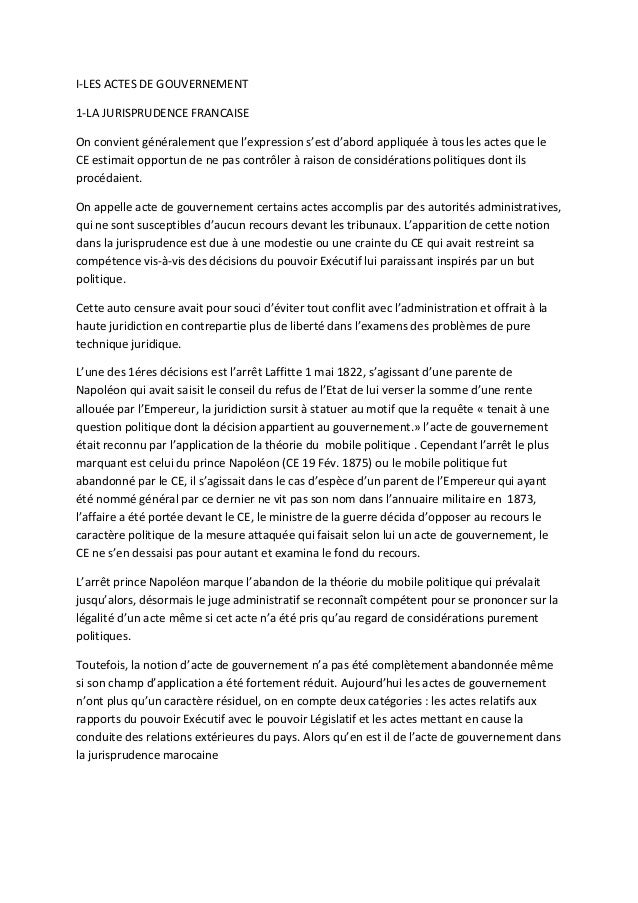 I-LES ACTES DE GOUVERNEMENT1-LA JURISPRUDENCE FRANCAISEOn convient généralement que l'expression s'est d'abord appliquée à...