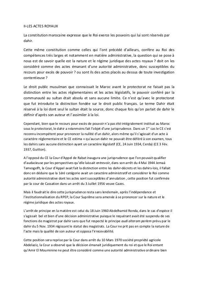 II-LES ACTES ROYAUXLa constitution marocaine expresse que le Roi exerce les pouvoirs qui lui sont réservés pardahir.Cette ...