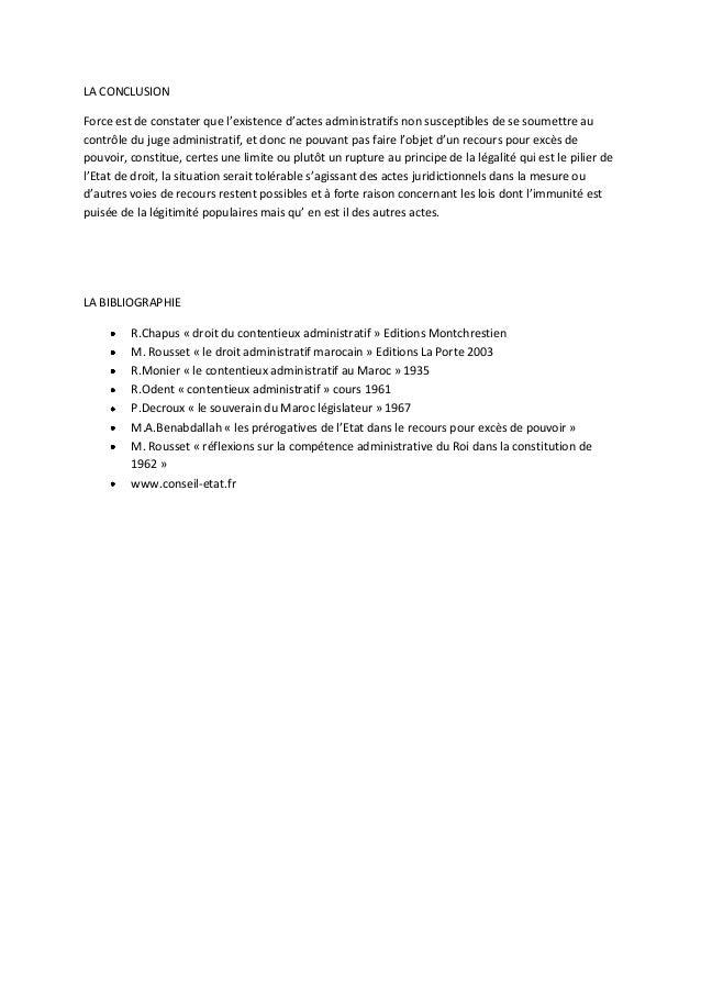 LA CONCLUSIONForce est de constater que l'existence d'actes administratifs non susceptibles de se soumettre aucontrôle du ...