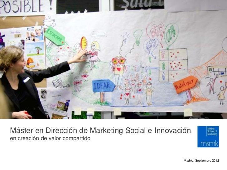 Foto: Alan Moore, No Straight LinesMáster en Dirección de Marketing Social e Innovaciónen creación de valor compartido    ...