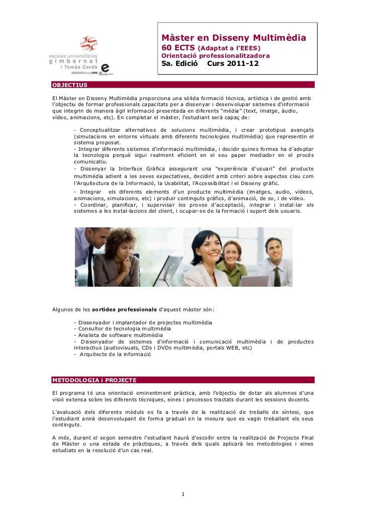 Màster en Disseny Multimèdia                                         60 ECTS (Adaptat a l'EEES)                           ...