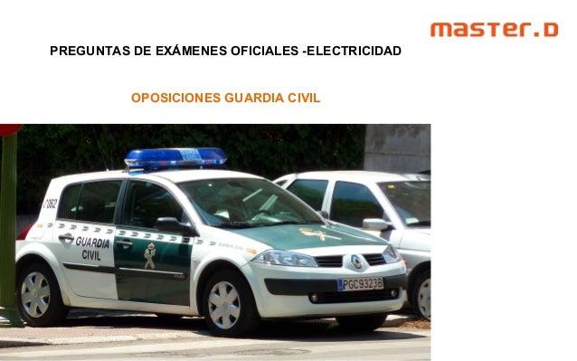 PREGUNTAS DE EXÁMENES OFICIALES -ELECTRICIDAD OPOSICIONES GUARDIA CIVIL