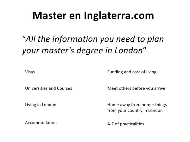 """Master en Inglaterra.com""""All the information you need to planyour master's degree in London""""Visas                      Fun..."""
