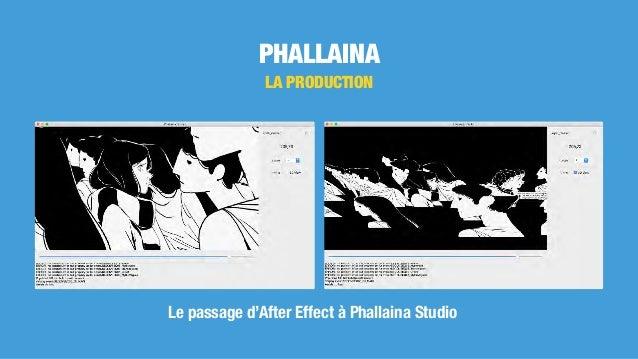 PHALLAINA LA PRODUCTION Le passage d'After Effect à Phallaina Studio