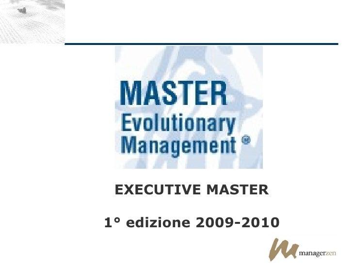 EXECUTIVE MASTER 1° edizione 2009-2010