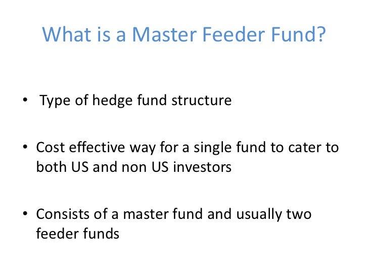 Master feeder fund