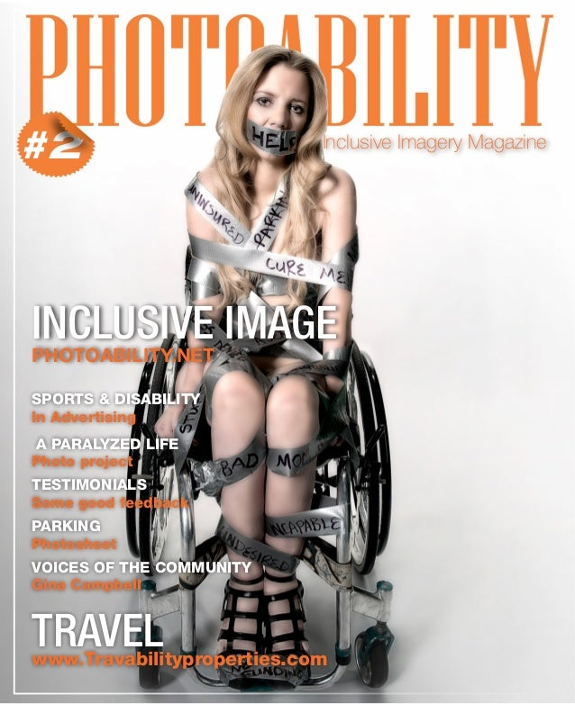 Inclusive Imagery Magazine #2 INCLUSIVE IMAGE PHOTOABILITY.NET TRAVELwww.Travabilityproperties.com SPORTS & DISABILITY In ...