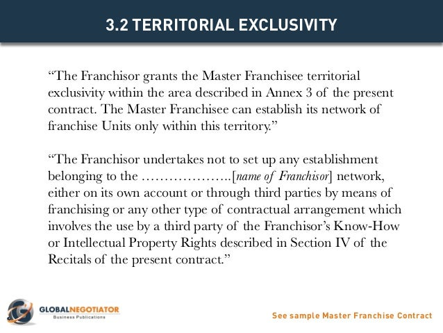 See Sample Master Franchise Contract; 6.