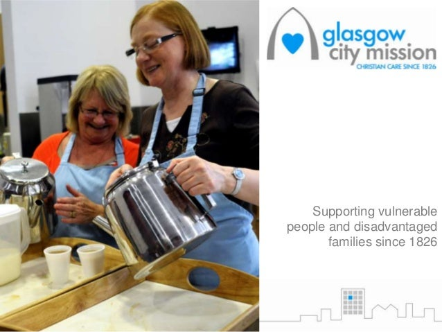 Supporting vulnerable people and disadvantaged families since 1826