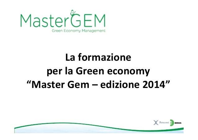 """La formazione per la Green economy """"Master Gem – edizione 2014"""""""