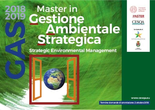 Strategic Environmental Management Gestione Ambientale Strategica Master in GAS2018 2019 Con il patrocinio di Termine doma...