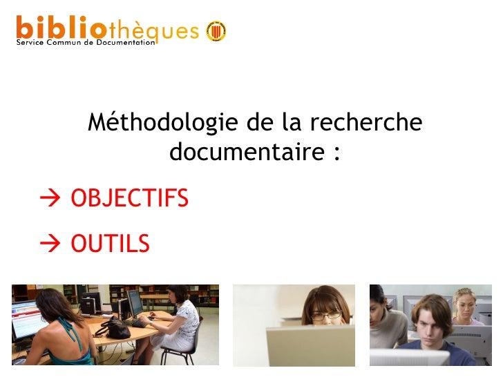 Méthodologie de la recherche documentaire :    OBJECTIFS    OUTILS