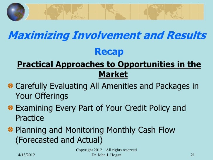 Maximizing Involvement and Results                           Recap  Practical Approaches to Opportunities in the          ...