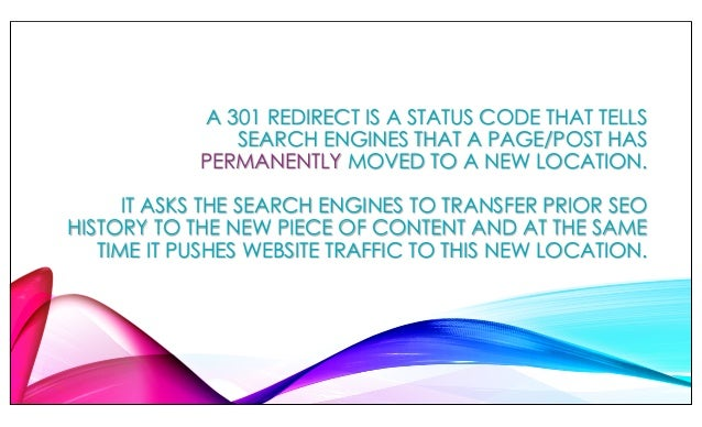 A 301 REDIRECT IS A STATUS CODE THAT TELLS SEARCH ENGINES THAT A PAGE/POST HAS PERMANENTLY MOVED TO A NEW LOCATION. IT ASK...