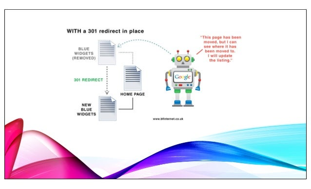 WHEN SHOULD YOU USE A 301 REDIRECT? o You've moved your site to a new domain and you want to make sure both traffic and SE...