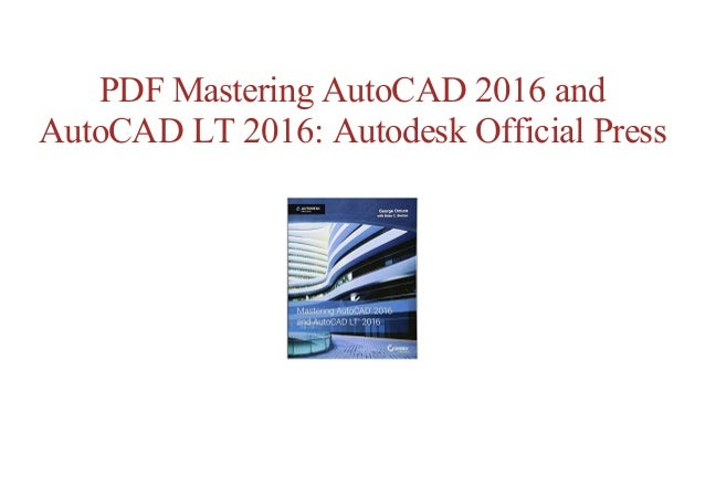 Free Online Mastering Autocad 2016 And Autocad Lt 2016