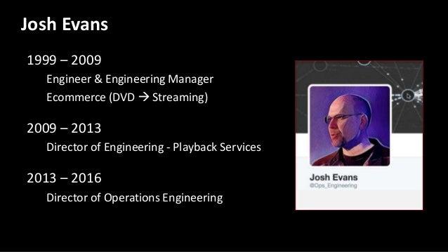 1999 – 2009 Engineer & Engineering Manager Ecommerce (DVD  Streaming) 2009 – 2013 Director of Engineering - Playback Serv...