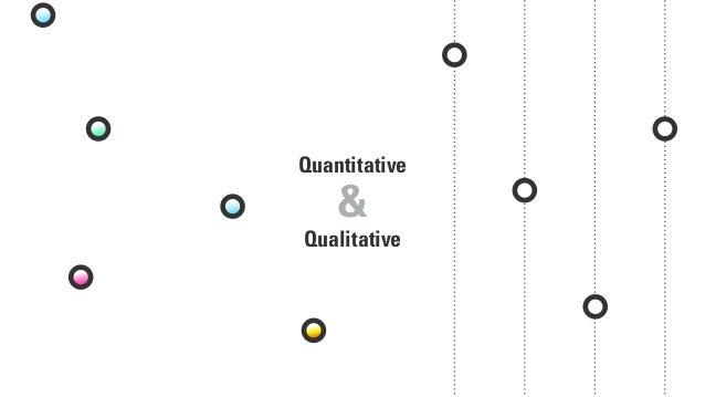 Qualitative Quantitative &