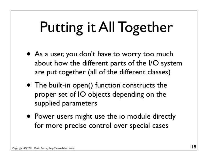 Putting it All Together            • As a user, you dont have to worry too much                    about how the different...