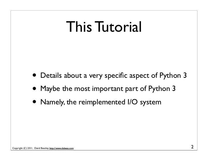 Mastering Python 3 I/O (Version 2) Slide 2