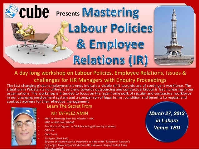 Presents    A day long workshop on Labour Policies, Employee Relations, Issues &            challenges for HR Managers wit...
