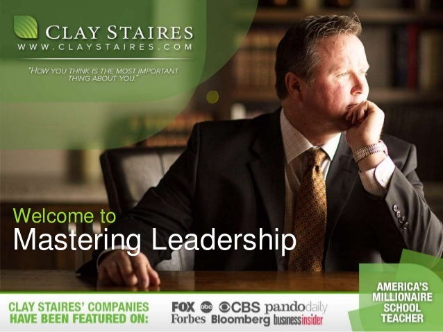 Mastering Leadership Welcome to