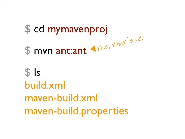 Maven 3.0 ‣ Encrypted passwords (from 2.1) ‣ Mercury engine   ‣ Parallel downloads (determinate)   ‣ New resolver ‣ Tyco O...