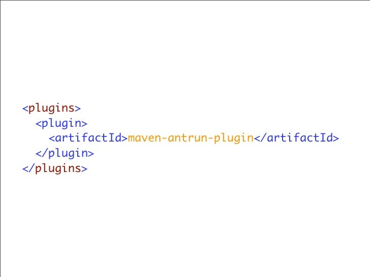 Grails Support  ‣ Grails now fully supports Maven...    ‣ Archetype    ‣ Grails goals: create-controller, run-app, etc. mv...