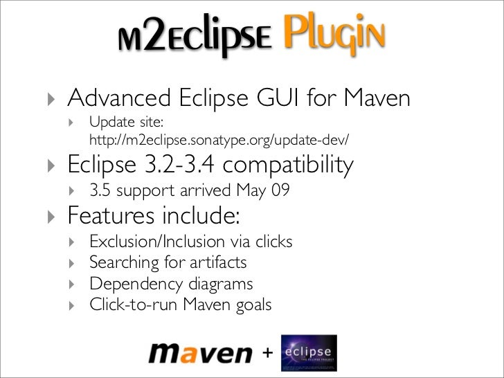Maven SCM Support  ‣ Dozens of SCM systems supported.  ‣ CVS  ‣ Subversion  ‣ Git