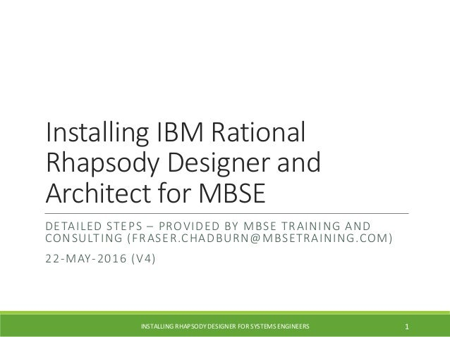 Installing Installing IBM Rational Rhapsody Designer and Architect fo