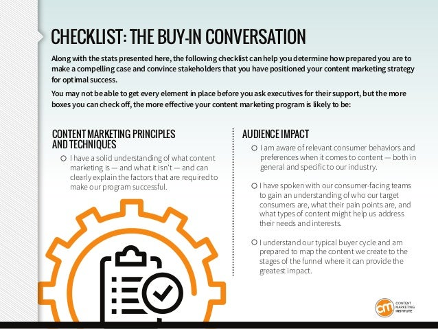 CHECKLIST: THE BUY-IN CONVERSATION CONTENT MARKETING PRINCIPLES AND TECHNIQUES ○ I have a solid understanding of what cont...