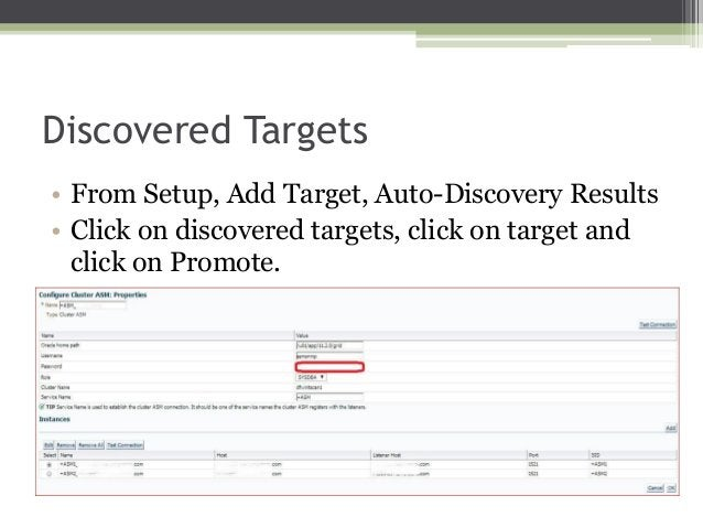 Discovered Targets • From Setup, Add Target, Auto-Discovery Results • Click on discovered targets, click on target and cli...