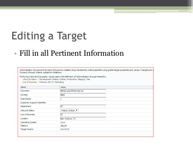 Editing a Target • Fill in all Pertinent Information